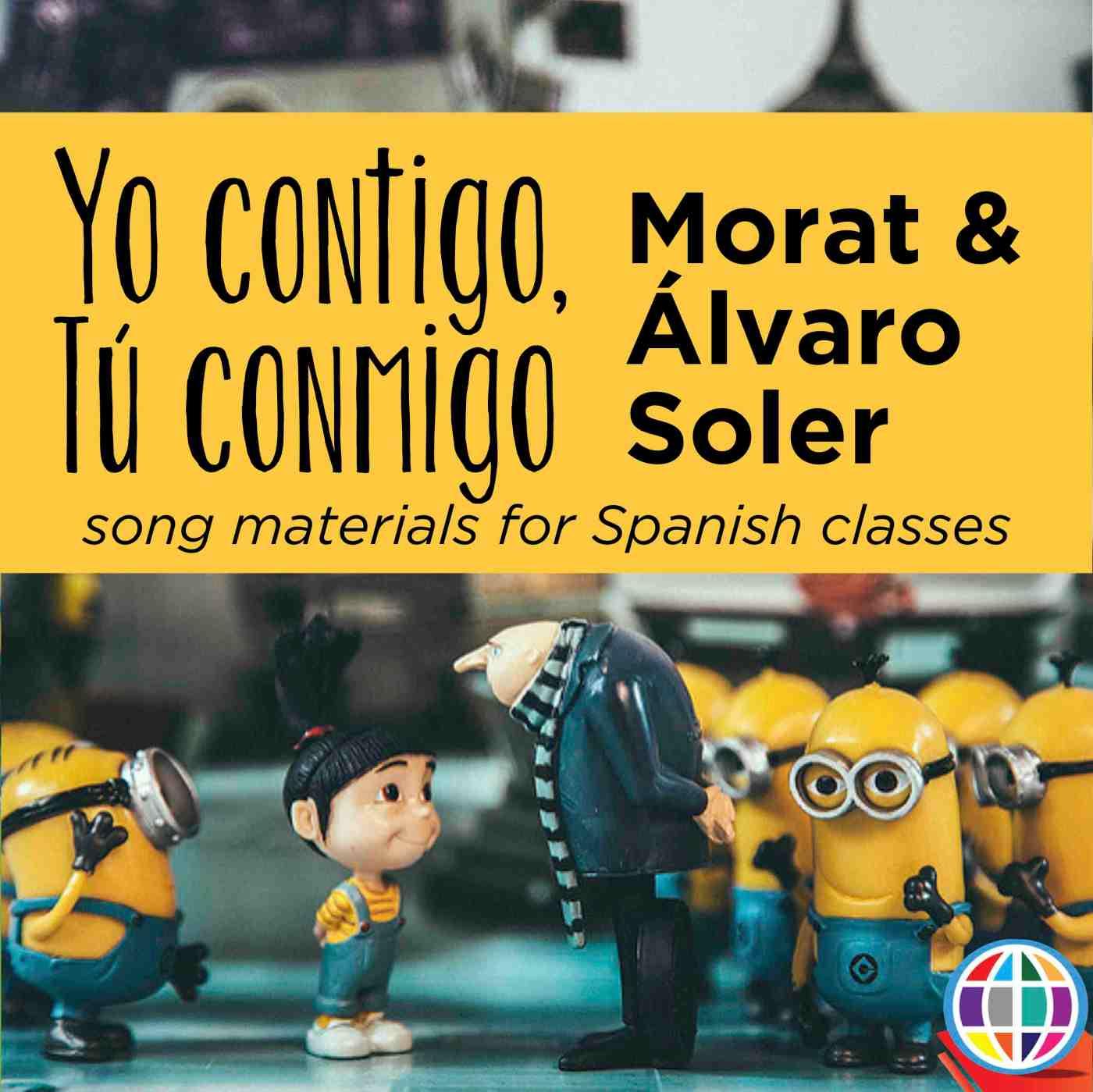Yo contigo tú conmigo song activities for Spanish classes