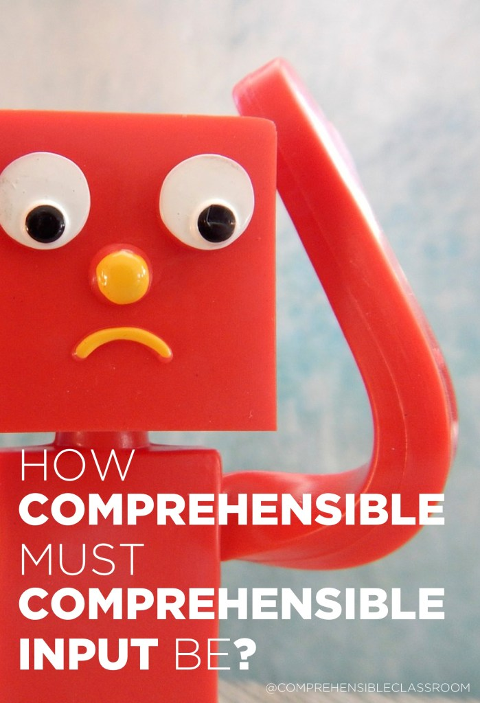 What is comprehensible input? Or rather, how comprehensible must input be in order to qualify as CI?