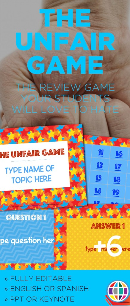 The Unfair Game is the perfect review game that your students will LOVE to hate!