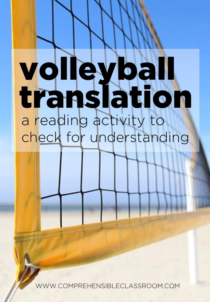 Volleyball translation is a reading activity that allows teachers to check for understanding in an ELL or world language class while giving students an opportunity to re-read the text in the target language. But is it too much translation? Find out more here: