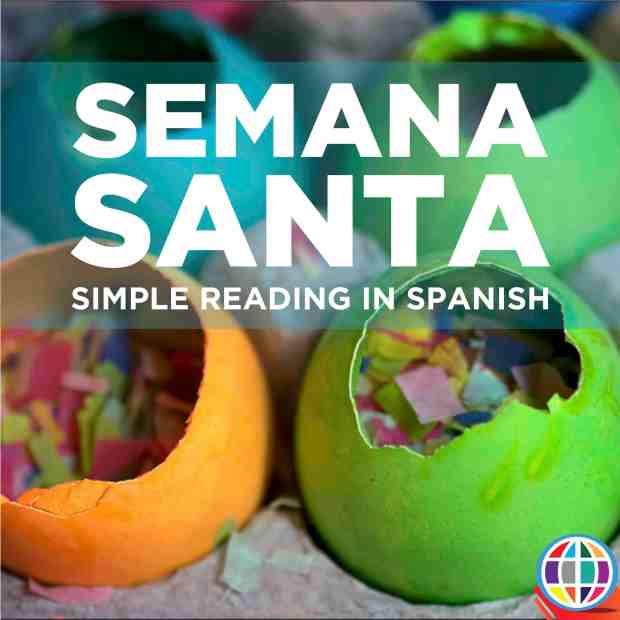 Introduce your beginning Spanish language learners to Semana Santa celebrations with this simple introductory reading in Spanish.