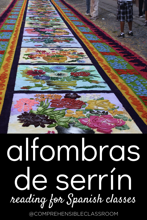 Read about alfombras de serrín in Spanish - just one of several Spanish-language readings included in the Semana Santa activity pack from The Comprehensible Classroom!