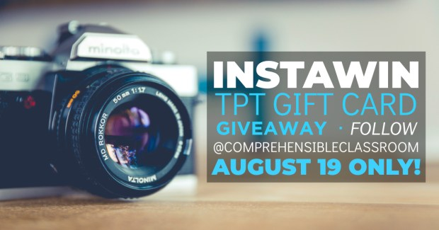 Get a chance to win one of FIVE TpT Gift Cards when you follow @comprehensibleclassroom on Instagram!