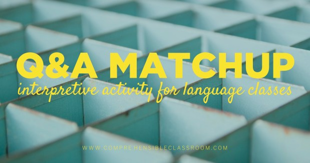 Q&A Matchup is an interpretive activity for language classes that works GREAT with authentic resources! #authres - Idea from Sharon Birch