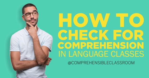 How to Check for Comprehension in Language classes– learn how to make sure your students are actually understanding you when you speak the target language in class!  Image by agongallud, Adobe Stock
