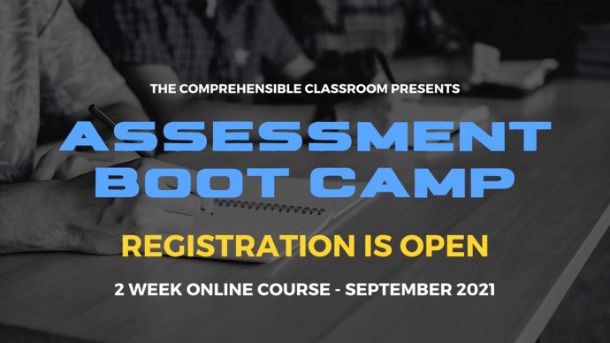 Assessment for Acquisition Boot Camp is a 2-week course from The Comprehensible Classroom and registration opens in September