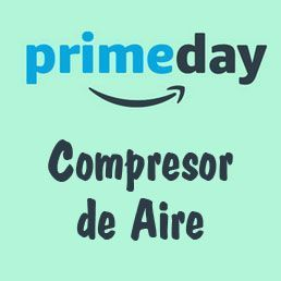 Prime Day Amazon 2017 ofertas compresor de aire