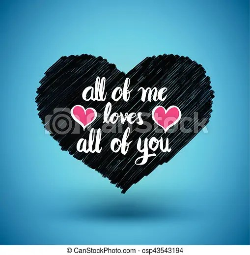 Download All of me loves all of you. heart with modern calligraphy ...