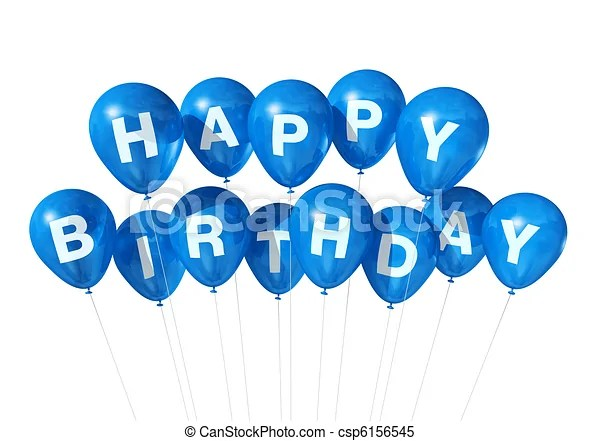 Blue Happy Birthday Balloons 3d Blue Happy Birthday Balloons Isolated On White Background Canstock