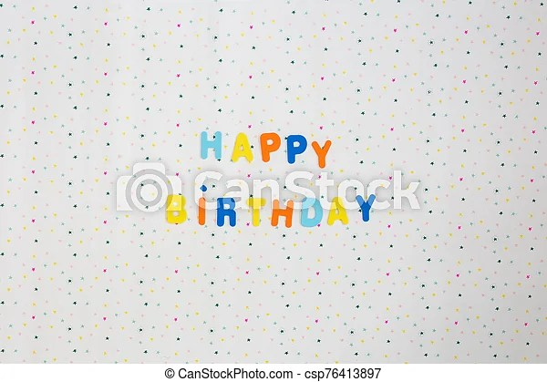Colorful Happy Birthday Wishes With Stars On White Background Space For Text Happy Canstock