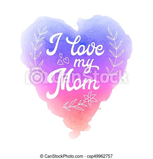 Download I love my mom. greeting card with textured heart and hand ...