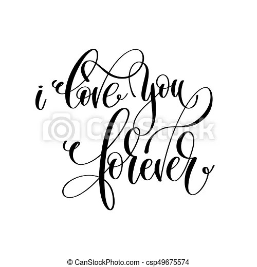 Download I love you forever black and white hand lettering ...