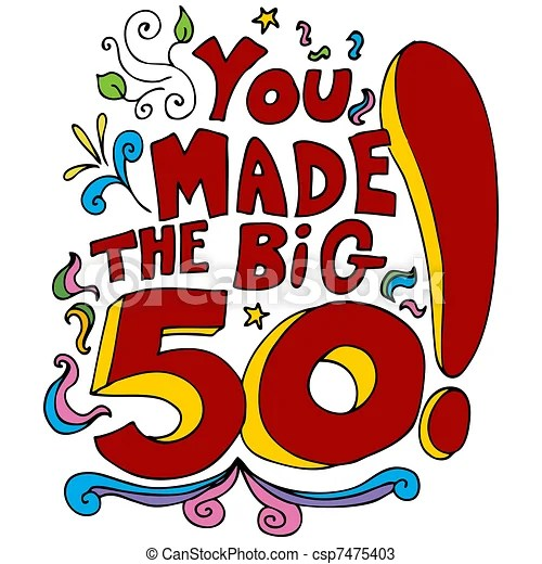 50th Birthday Illustrations And Clip Art 1 902 50th Birthday Royalty Free Illustrations Drawings And Graphics Available To Search From Thousands Of Vector Eps Clipart Producers