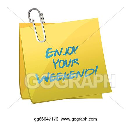 Clip Art Enjoy Your Weekend Post Illustration Design Stock Illustration Gg66647173