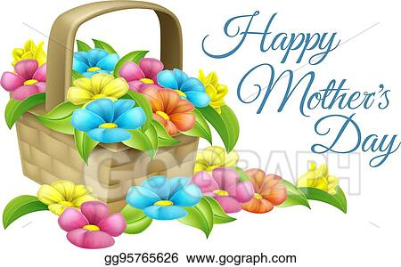 Eps Illustration Happy Mothers Day Flower Basket Vector Clipart Gg95765626 Gograph