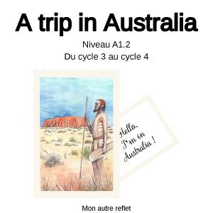 a trip in australia mon autre reflet