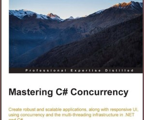 "Free eBook 24hrs ""Mastering C# Concurrency"" PDF ePub Mobi Kindle Formats"