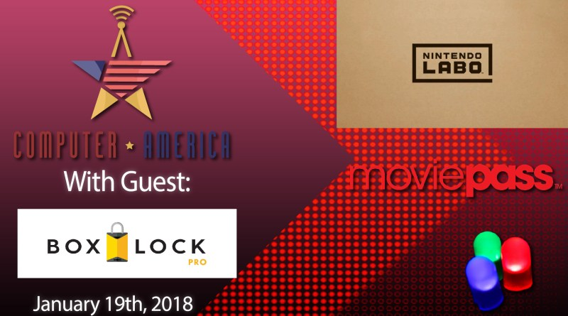 BoxLock Interview, Moviepass Changes, Bitcoin Fraud, Nintendo Labo