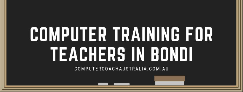 Computer Training for Teachers in Bondi