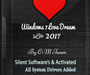 Windows 7 Love Dream Lite 2017 x86 By Computer Media Team
