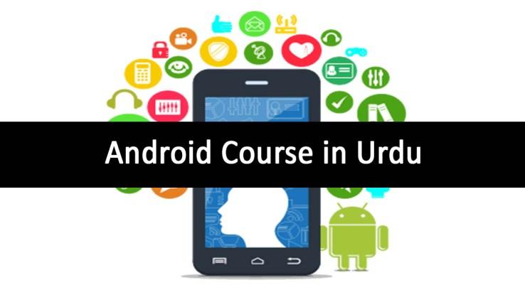 Android Course in Urdu Video - App Developer Training full