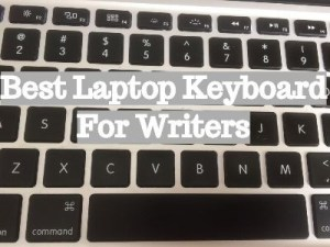 best laptop keyboards for writers