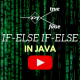 if-else if-else statements in Java