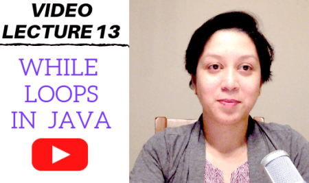 While loops in Java: Video Lecture 13