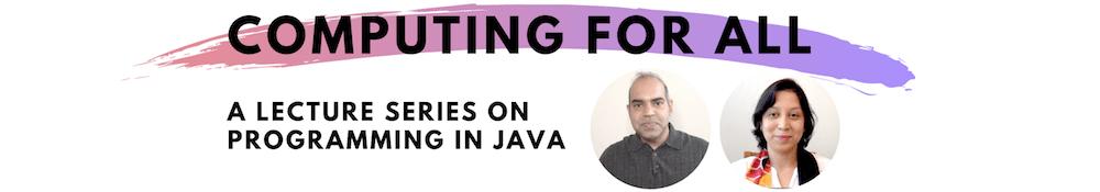 Java Programming Lecture Series