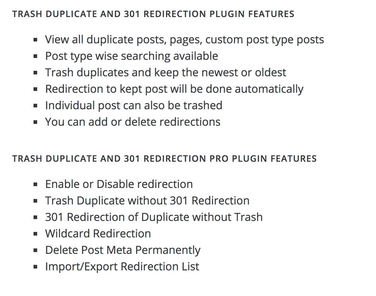 Trash Duplicate and 301 Redirect features