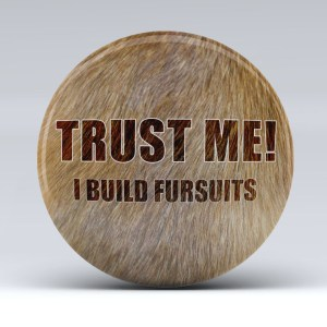 trust_me_i_build_fursuits_button_mockup