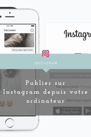 publier instagram depuis ordinateur