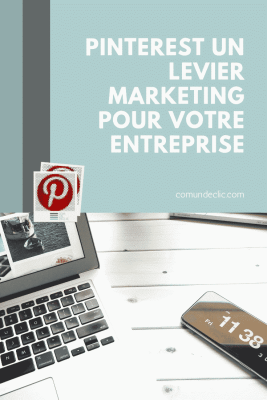 pinterest-marketing-entreprise-blog-comundeclic