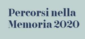 PERCORSI NELLA MEMORIA 2020- LA SCELTA DEI GIUSTI