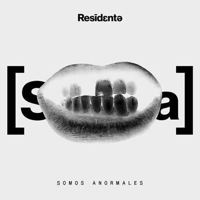 «Somos anormales» primer sencillo de Residente