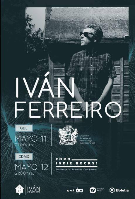Iván Ferreiro trae su Casa a México