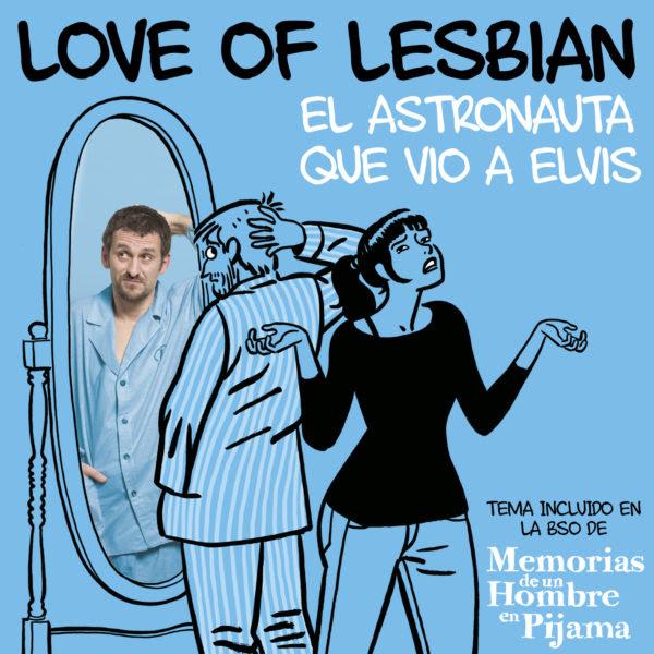 Love Of Lesbian y El Astronauta que vio a Elvis