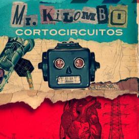 Cortocircuitos Mr Kilombo