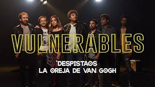 Despistaos ha llenado de ilusión a sus fans con el tema Vulnerables al lado de LOVG