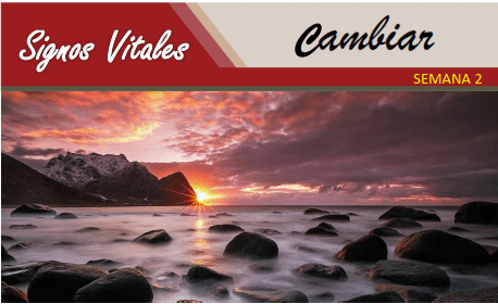 Signos Vitales   CAMBIAR   Guía para Mini Retiros Semana 2