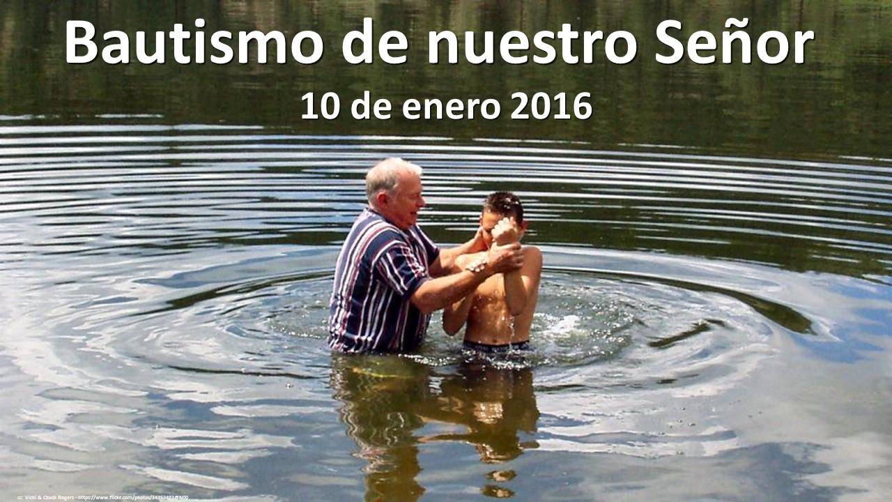 El bautismo de nuestro senor