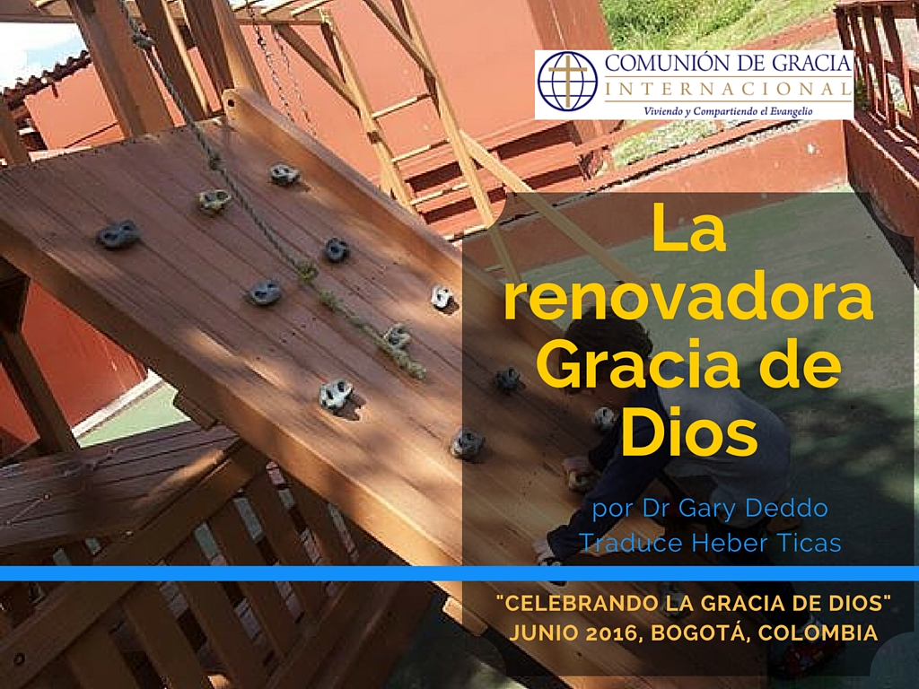 La Renovadora Gracia de Dios [Video]
