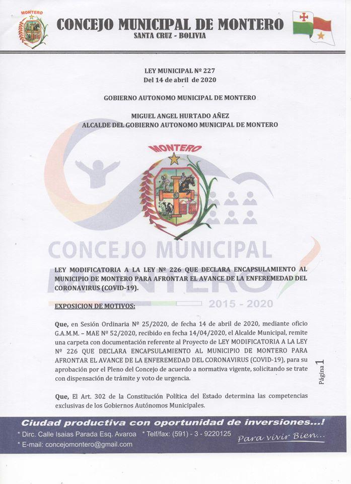 #Ley Nº 227 modificatoria a la ley Nº226 que declara encapsulamiento al municipio de Montero para afrontar el avance de la enfermedad del coronavirus (Covid – 19)