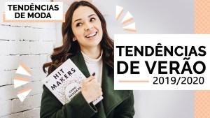 1586020308 maxresdefault - TENDÊNCIAS DE VERÃO 2019/2020