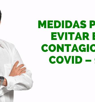 8 Medidas para evitar el contagio de COVID – 19