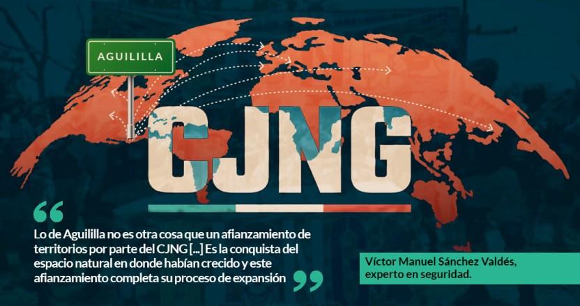aguicj 1 - La toma de Aguililla fue apenas un trofeo: analistas afirman que la ambición del CJNG es global