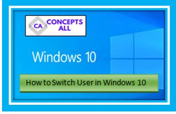 Switch User in Windows 10