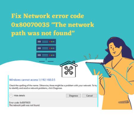 Fix Network error code 0x80070035 _The network path was not found_