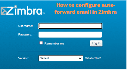 auto forward email in Zimbra