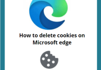 How to delete cookies on Microsoft edge